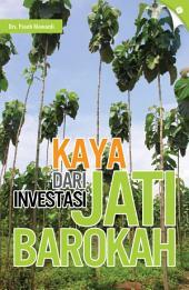 Kaya Dari Investasi Jati Barokah