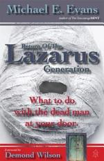 The Return of the Lazarus Generation