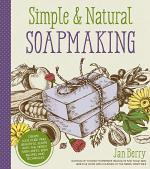 Simple & Natural Soapmaking