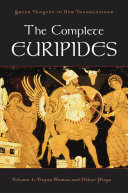The Complete Euripides Volume I Trojan Women and Other Plays PDF
