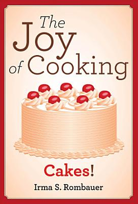 The Joy Of Cooking  Cakes