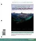 Essentials of Oceanography  Books a la Carte Plus Masteringoceanography with Etext    Access Card Package PDF
