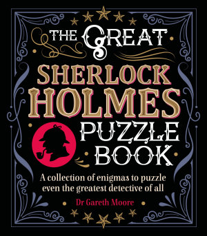 The Great Sherlock Holmes Puzzle Book