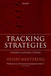 Tracking Strategies: Toward a General Theory