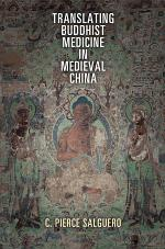 Translating Buddhist Medicine in Medieval China