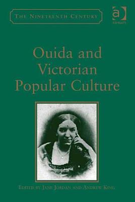 Ouida and Victorian Popular Culture PDF
