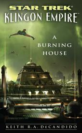 Star Trek: The Next Generation: Klingon Empire: A Burning House