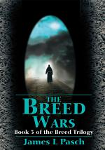 The Breed Wars