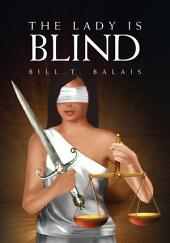 The Lady Is Blind