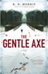 The Gentle Axe: A Novel