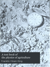 A Text Book of the Physics of Agriculture