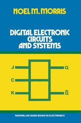 Digital Electronic Circuits and Systems PDF