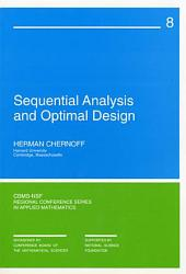 Sequential Analysis and Optimal Design