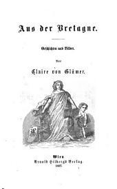 Aus der Bretagne: Geschichten und Bilder