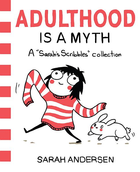Download Adulthood Is a Myth Book