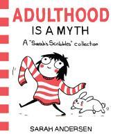 Adulthood Is a Myth PDF
