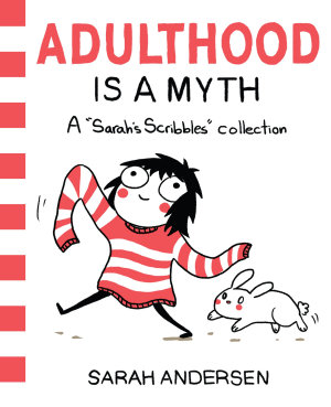 Adulthood Is a Myth