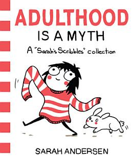 Adulthood Is a Myth Book