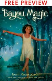 Bayou Magic - FREE PREVIEW EDITION (The First 7 Chapters)