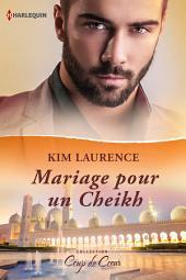 Mariage pour un Cheikh