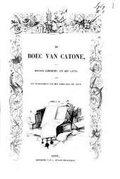 De boec van Catone: een Dietsch leerdicht, uit het Latyn : naer een handschrift van het einde der XIIIe eeuw