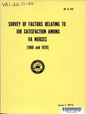Survey of Factors Relating to Job Satisfaction Among VA Nurses, 1960-1970