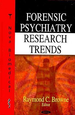 Forensic Psychiatry Research Trends PDF