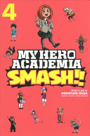 My Hero Academia Smash Vol 4 Book PDF