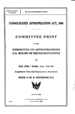 Consolidated Appropriations Act  2008  Divisions G L