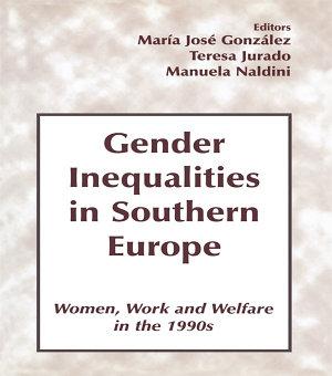Gender Inequalities in Southern Europe PDF