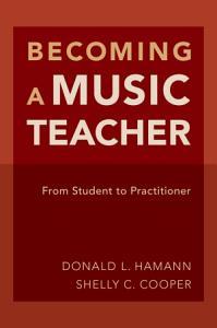 Becoming a Music Teacher Book