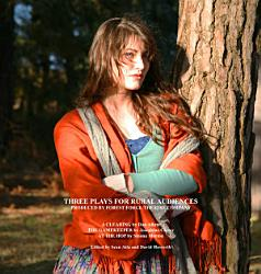 Three Plays For Rural Audiences Book PDF