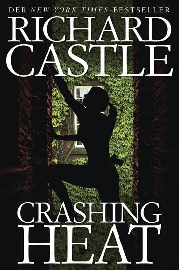 Castle 10  Crashing Heat   Dr  ckende Hitze PDF