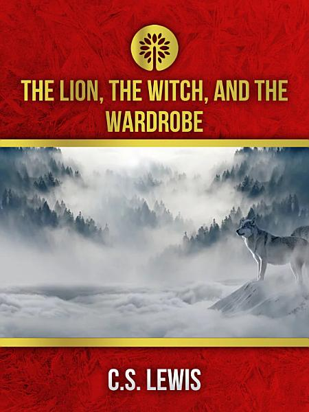 Download The Lion  the Witch  and the Wardrobe Book