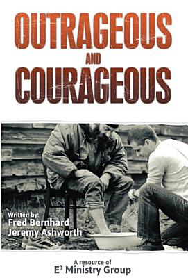 Outrageous and Courageous PDF