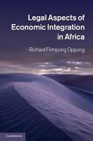 Legal Aspects of Economic Integration in Africa PDF