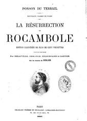 La Résurrection de Rocambole: Volume 1