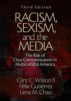 Racism  Sexism  and the Media PDF