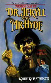 Strange Case of Doctor Jekyll And Mr. Hyde