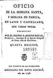 Oficio de la Semana Santa y semana de Pasqua: en latin y castellano con varias notas
