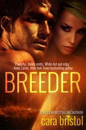 Breeder: Volume 1