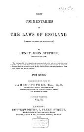 New Commentaries on the Laws of England: Volume 2