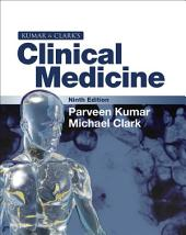 Kumar and Clark's Clinical Medicine E-Book: Edition 9
