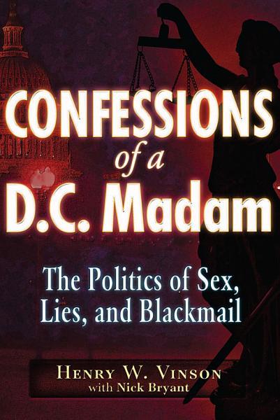 Download Confessions of a D C  Madam Book