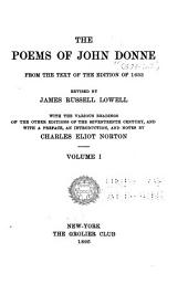 Miscellaneous poems (songs and sonnets) Elegies. Epithalamions, or marriage songs. Satires. Epigrams. The progress of the soul. Notes