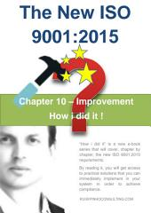 The new ISO 9001: Chapter 10 Improvement - How i did it!