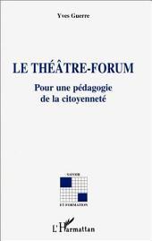 Le théâtre-forum: Pour une pédagogie de la citoyenneté