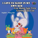 I Love To Sleep In My Own Bed Con Muon Ngu Tren Giuong Cua Con