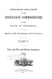 Annual Report of the Insurance Commissioner of the State of Minnesota: Volume 1; Volume 22