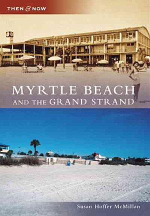Myrtle Beach and the Grand Strand PDF